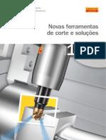 Novas ferramentas de corte e soluções