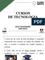 apresentação_satc_cursos de Tecologia - 2013-1.ppt