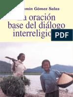 Benjamín Gómez Salas - La oración= base del diálogo interreligioso