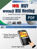 100th HSJV Weekly Meeting Rev 8