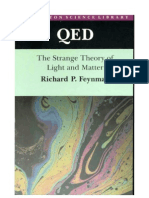 Feynman - Quantum Electrodynamics
