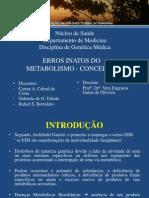 Erros Inatos do Metabolismo - Conceitos - UNIR