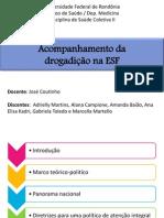 Acompanhamento da drogadição na ESF - UNIR