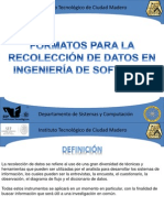 Formatos Para La Recoleccion de Datos en Ingenieria de Software