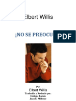 Elbert Willis-¡No Se Preocupe!-