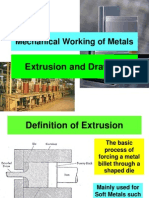 Mechanical Working of Metals (Extrusion and Drawing)