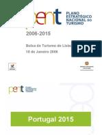 Plano Estratégico Nacional do Turismo - 2006-2015 -slides- (Ministério da Economia)