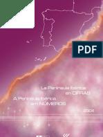 A Península Ibérica em Números 2008 (INE 2009)