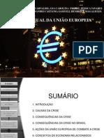 A Crise Atual da União Europeia