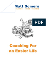 Coaching for an Easier Life