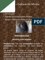 Exploracion Minera.- Unidad i.- Introduccion.- 1.1.-Filosofi
