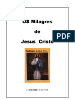 Luiz Roberto Mattos - Os Milagres de Jesus Cristo