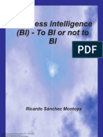 Business Intelligence BI to BI or Not to BI 1 to 10