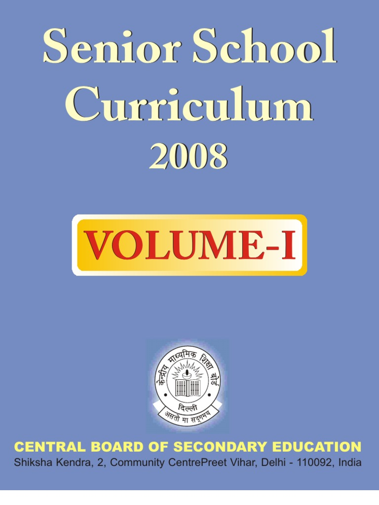 Cbse Syllabus for Class 11 and 12 for 2008 Main Subjects