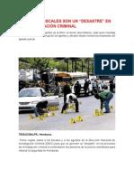 La Investigacion Criminal Es Un Desastre en Honduras
