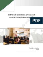 El trayecto de prácticas. Orientaciones para su desarrollo