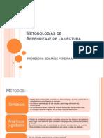 Metodologias de Aprendizaje de La Lectura