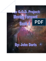The GOD Project- Moving Forward 3