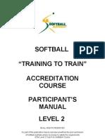 Level 2 Training to Train – Club/Association Junior - Softball Australia NCAS