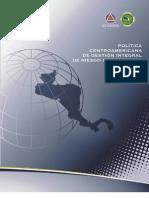Política Centroamericana de Gestión Integral de Riesgo PCGIR