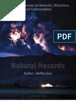 Keller, Devecchio,Natural Hazards Earths Processes as Hazards 3rd Edition 2012
