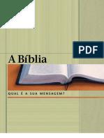 A Bíblia - Qual é a sua mensagem