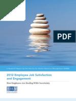 2012 Employee Job Satisfaction and Engagement
