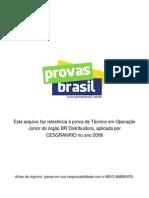 2 Prova Objetiva Tecnico Em Operacao Junior Br Distribuidora 2008 Cesgranrio