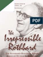 The Irrepressible Rothbard