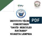 ITC David Hercules Navarro, Guarita Lempira