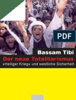 Tibi, Bassam - Der neue Totalitarismus