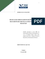PRÁTICAS DE GERENCIAMENTO DE PROJETOS NO TRATAMENTO DE CRIANÇAS AUTISTAS DIRIGIDO PELOS PAIS