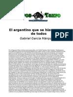 El Argentino Que Se Hizo Querer de Todos