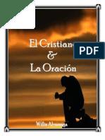 El Cristiano y La Oracion Por Willie Alvarenga