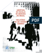 Abertura de Escolas de Medicina No Brasil - Relatrio de Um Cenrio Sombrio 2 Edio
