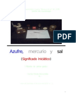 Azufre, Mercurio y Sal (Significado Iniciático)
