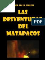 Las Desventuras Del Matapacos