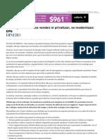 Pemex y La CFE No Se Venden Ni Privatizan Se Modernizan