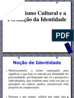 Relativismo cultural e a formação da identidade
