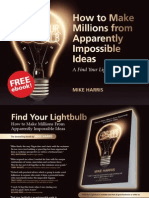 How to Make Millions From Apparently Impossible Ideas