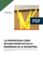 LA PAPIROFLEXIA COMO RECURSO LÚDICO EN LA GEOMETRÍA 2009
