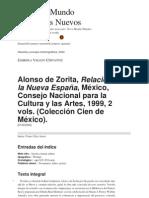Alonso de Zorita, Relación de la Nueva España, México, Consejo Nacional para la Cultura y las Artes, 1999, 2 vols. (Colección Cien de México).pdf