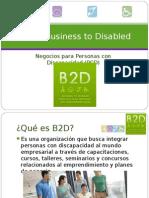PRESENTACION B2D Business to Disabled