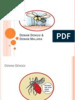 Demam Denggi Dan Malaria