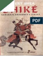 Robert Shea-Shiké (Samuráis, dragones y zinjas)