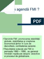 Noua agendă FMI