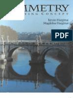 Istvan Hargittai, Magdolna Hargittai, Lloyd Kahn-Symmetry_ a Unifying Concept-Shelter Publications (1994)