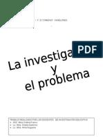 La Investigacion y El Problema
