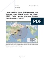 """""""Um Pequeno Mapa do Comunismo e as ligações entre Rússia, Coréia do Norte, MST, Cuba, alguns governos Latinos Americanos e a Guerra!"""""""