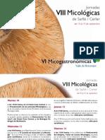 VIII Micológicas de Sarllé/Cerler, VI Micogastronómicas del Valle de Benasque